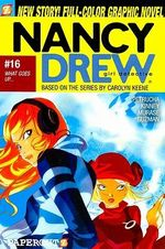 Nancy Drew : What Goes Up... : Nancy Drew Graphic Novel Series : Book 16 - Stefan Petrucha