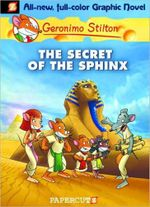 The Secret Of The Sphinx : Geronimo Stilton Graphic Novel Series : Book 2 - Geronimo Stilton