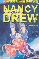 Nancy Drew : Cliff Hanger : Nancy Drew Graphic Novel Series : Book 19 - Stefan Petrucha