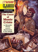 The Count of Monte Cristo : Classics Illustrated : Full Colour Graphic Novel Adaptation - Dan Spiegle