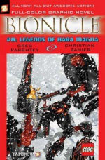 Bionicle : Legends of Bara Magna : Book No. 8 - Greg Farshtey