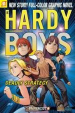 The Hardy Boys : Deadly Strategy : Book 20 - Scott Lobdell