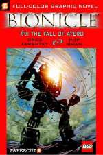 Bionicle : The Fall of Atero : Book No. 9 - Greg Farshtey