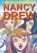 Nancy Drew : High School Musical Mystery II - The Lost Verse : Nancy Drew Graphic Novel Series : Book 21 - Stefan Petrucha
