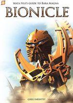 Mata Nui's Guide to Bara Magna : Bionicle - Greg Farshtey
