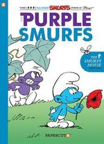 The Purple Smurfs : Smurfs Graphic Novels Series : Book 1 - Yvan Delporte