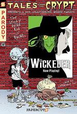 Tales From The Crypt Series : Book 9 : Wickeder - Maia Kinney-Petrucha