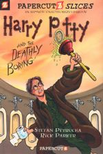Harry Potty and the Deathly Boring : An All-New Unauthorised Parody - Stefan Petrucha