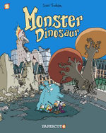 Monster Graphic Novels : Monster Dinosaur - Lewis Trondheim