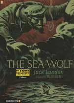 Classics Illustrated Deluxe #11 : The Sea-Wolf - Michel Dufranne