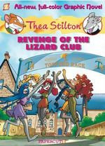 Thea Stilton : Revenge of the Lizard Club No. 2 - Thea Stilton