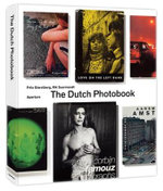 The Dutch Photobook : A Thematic Selection from 1945 Onwards - Frits Gierstberg