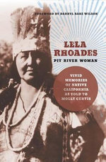 Lela Rhoades, Pit River Woman - Molly Curtis
