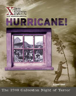 Hurricane! : The 1900 Galveston Night of Terror - Donna Latham