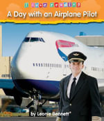A Day with an Airplane Pilot - Leonie Bennett