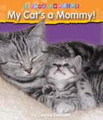 My Cat's a Mommy! : I Love Reading (Hardcover) - Leonie Bennett