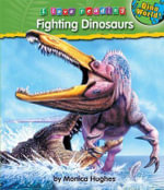 Fighting Dinosaurs - Monica Hughes