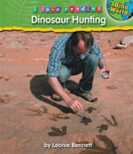 Dinosaur Hunting : I Love Reading (Hardcover) - Leonie Bennett