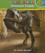 Dinosaur Fossils : I Love Reading (Hardcover) - Leonie Bennett
