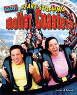 Heart-Stopping Roller Coasters - Meish Goldish