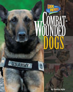 Combat-Wounded Dogs - Sunita Apte