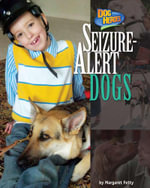 Seizure-Alert Dogs - Margaret Fetty