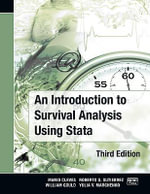 An Introduction to Survival Analysis Using Stata : 3rd Edition - Mario Cleves