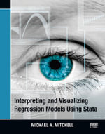 Interpreting and Visualizing Regression Models Using Stata - Michael N. Mitchell