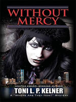 WITHOUT MERCY - Toni L. P. Kelner