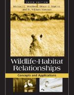 Wildlife-habitat Relationships : Concepts and Applications - Michael L. Morrison