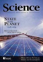 Science Magazine's State of the Planet 2008-2009 : With a Special Section on Energy and Sustainability