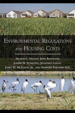 Environmental Regulations and Housing Costs - Arthur C. Nelson
