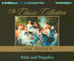 Pride and Prejudice : Classic Collection (Brilliance Audio) - Jane Austen