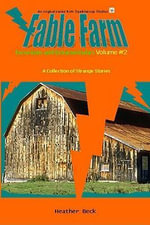 Excursions and Extracurriculars (Fable Farm Vol. 2) - Heather Beck
