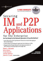 Securing IM and P2P Applications for the Enterprise - Marcus H. Sachs