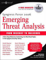Syngress Force Emerging Threat Analysis : From Mischief to Malicious - Robert Graham