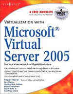 Virtualization with Microsoft Virtual Server 2005 - Andy Jones
