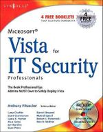 Microsoft Vista for IT Security Professionals - Anthony Piltzecker