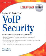 How to Cheat at VoIP Security : How to Cheat - Thomas Porter