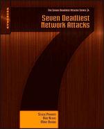 Seven Deadliest Network Attacks - Stacy Prowell