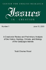 A Creationist Review and Preliminary Analysis of the History, Geology, Climate, and Biology of the Galapagos Islands : Center for Origins Research Issues in Creation: Ser. - Todd Charles Wood