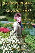 The Adventures of Cowgirl Amy - Linda Psalmonds