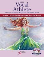 The Vocal Athlete : Application and Technique for the Hybrid Singer - Marci Daniels Rosenberg