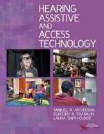 Hearing Assistive and Access Technology - Samuel R. Atcherson