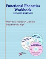 Functional Phonetics Workbook : The Hows and Whys - Mary Lou Marsoun Cancio