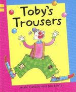 Toby's Trousers - Anne Cassidy