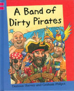 A Band of Dirty Pirates - Damian Harvey