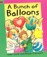 A Bunch of Balloons - Anne Cassidy