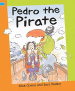 Pedro the Pirate - Mick Gowar