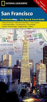 San Francisco : Destination City Maps - National Geographic Maps